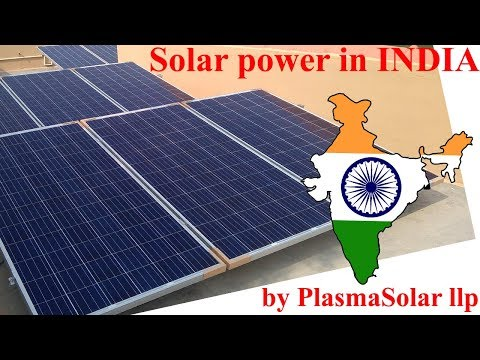 Solar Power in INDIA by PlasmaSolar llp.
