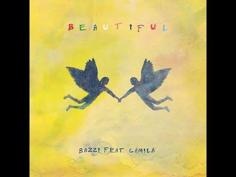 Beautiful (feat. Camila Cabello) (Radio Disney Version) (Audio) - Bazzi