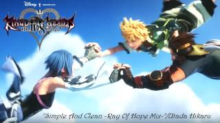 """Simple And Clean - Ray Of Hope Mix- ""/ Utada Hikaru ( English Raw Full HD ) New!"