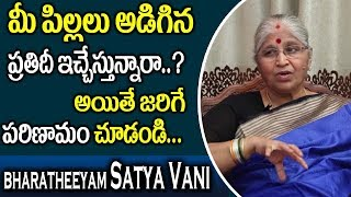 Are You Letting Your Kids Get What Ever They Want..? || Bharatheeyam Satyavani || SumanTV Mom