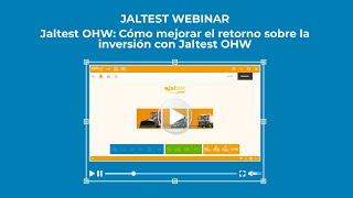 JALTEST WEBINAR |  Jaltest OHW. Cómo mejorar el retorno sobre la inversión
