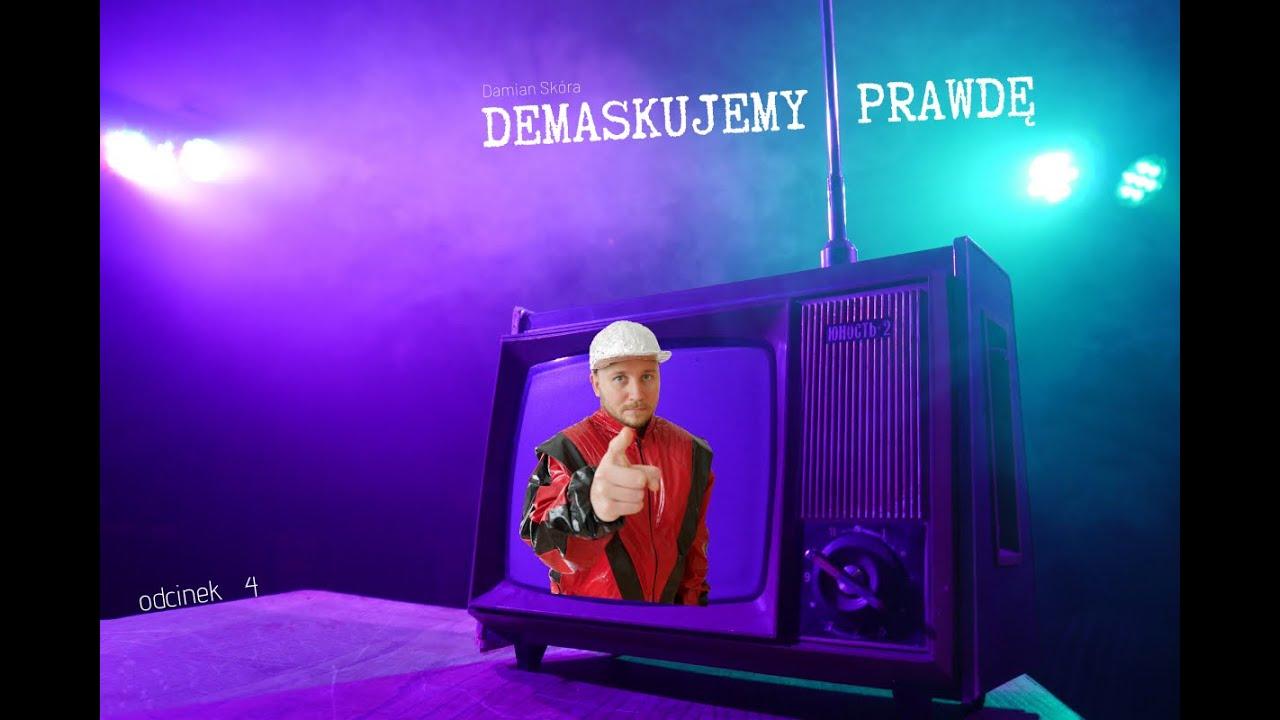 Damian Skóra - Demaskujemy Prawdę 4