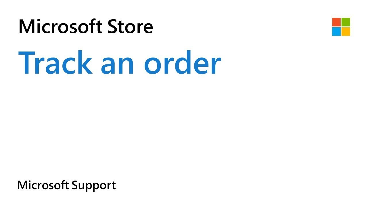 tracking an order from the microsoft online store microsoft support