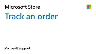 Microsoft Support: Help! Track my order