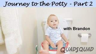 Journey to the Potty - Part 2