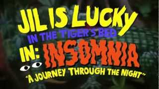 "Jil is lucky ""Insomnia"" #1"