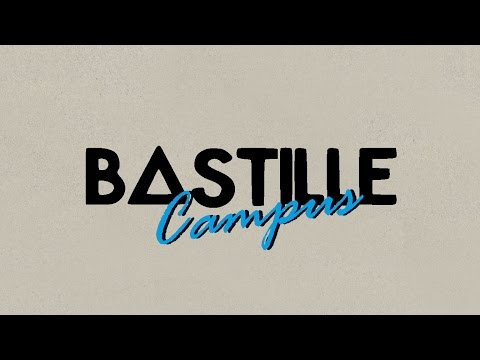 Bastille // Campus [Lyrics in Captions]