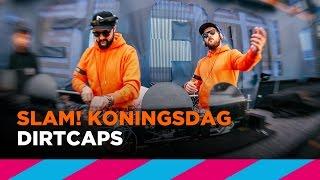 Dirtcaps (Full live-set) | SLAM! Koningsdag 2017