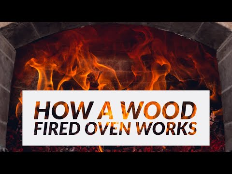 How a Wood Fired Oven Works