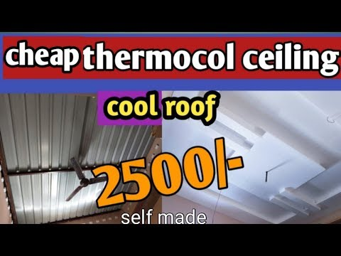 Cheap thermocol ceiling & cool roof || thermocol ceiling and