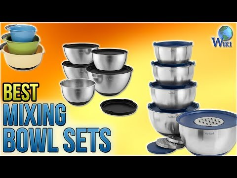 10 Best Mixing Bowl Sets 2018