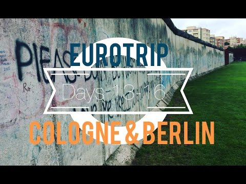 Europe Trip Days 13-16: Cologne & Berlin (Germany)