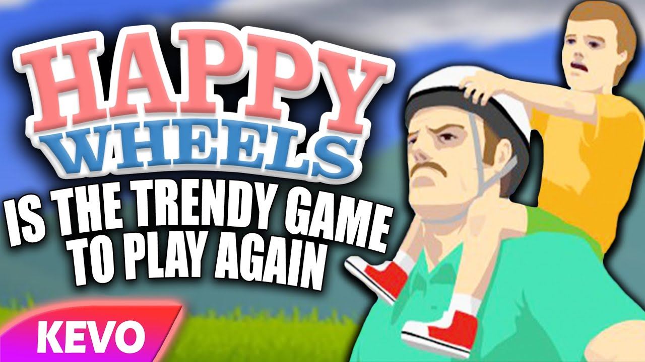 Happy Wheels Is The Trendy Game To Play Again Youtube