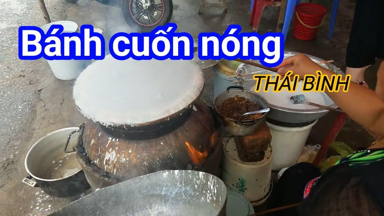 Bánh cuốn nóng  món ăn dân dã vùng quê lúa Thái bình