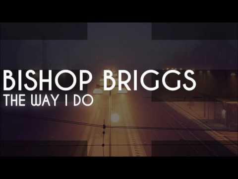 Bishop Briggs - The Way I Do - Instrumental Remake