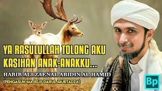Video Kisah Rusa Yang Malang Berjumpa Rasulullah - Habib Ali Zaenal Abidin Al Hamid download MP3, 3GP, MP4, WEBM, AVI, FLV November 2018
