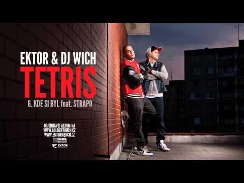 Ektor & DJ Wich - Kde si byl (feat. Strapo)