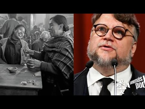 ¿Por qué Guillermo del Toro nos explica Roma?