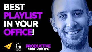 Productive Music Playlist | 2 Hours Mix | June 2018 | #EntVibes