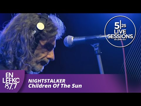 5|25 Live Sessions - Nightstalker - Children Of The Sun