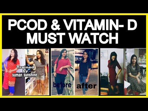 Symptoms of Vitamin D Deficiency You Need to Know | PCOD Role in Weight Loss or Gain | Fat to Fab