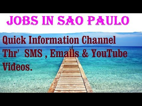 Jobs in SAO PAULO   City for freshers & graduates. industries, companies. BRAZIL