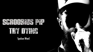 Scroobius Pip | Try Dying | Spoken Word