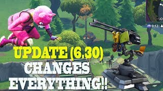 NEW UPDATE COMPLETELY CHANGES FORTNITE!! Fortnite TURRET Update Patch Notes 6.30 | Update Today!