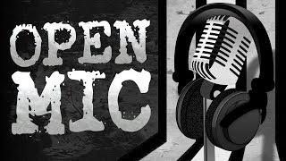 John Campea Open Mic - Saturday April 20th 2019