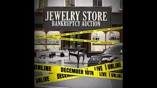 December 10th Diamond Jewelry Store Bankruptcy Auction