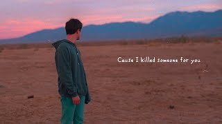 Alec Benjamin - If I Killed Someone For You Lyric Video
