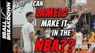 Can LAMELO BALL Make It In The NBA?