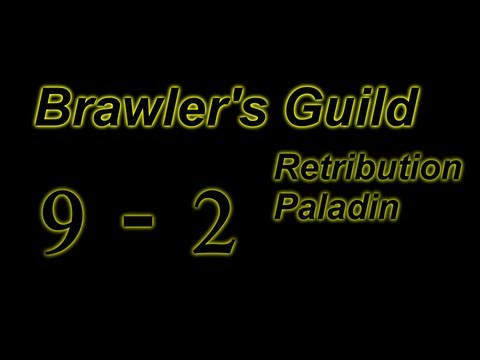 Retribution Paladin - Brawlers Guild [Rank 9, Fight 2] (Nibbleh)