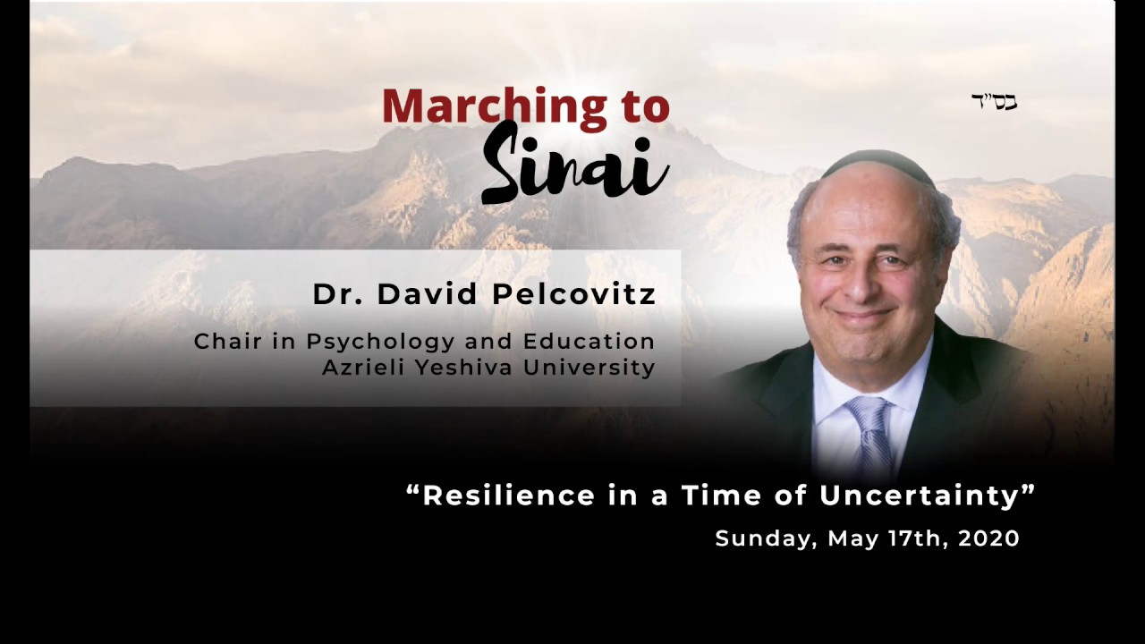 VIDEO - Resilience in a Time of Uncertainty - Dr. David Pelcovitz