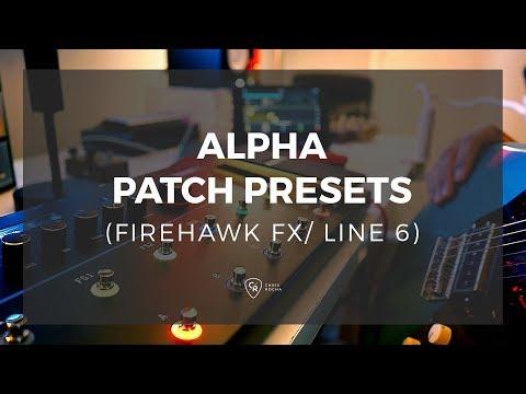 Aplha Patch Presets (Firehawk fx) Line 6