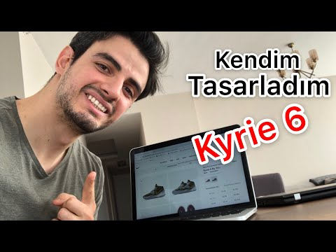 KYRIE 6 TASARLADIM ve SATIN ALDIM, NIKE ID BY YOU YAPTIM