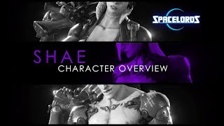 SPACELORDS:SHAE OVERVIEW+WEAPONS
