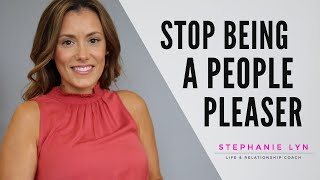 How to STOP the DISEASE TO PLEASE! Attn: ALL PEOPLE PLEASERS!