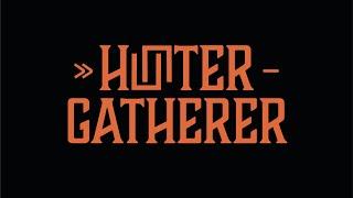 HUNTER-GATHERER - Q&A