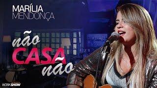 Marília Mendonça - Não Casa Não - Vídeo Oficial 2016 thumbnail