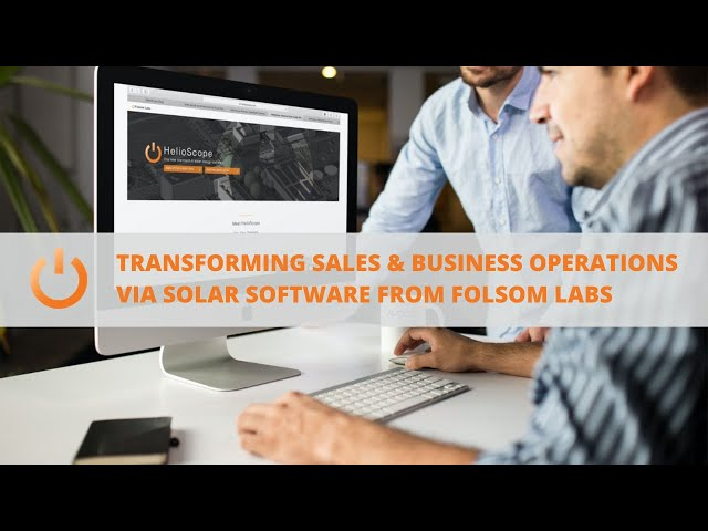 Transforming Sales & Business Operations via Solar Software with Folsom Labs | Presented By Soligent