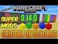 Cristales De Colores - Minecraft Pe 0.14.0 - Mod Super Bueno