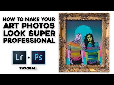Photographing Your Art - Easy Photoshop / Lightroom Tutorial
