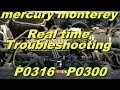 Mercury Monterey P0316 P0300  Part 1