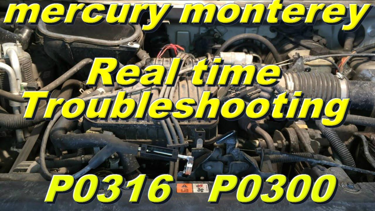 Mercury Monterey P0316 P0300 Part 1 Youtube
