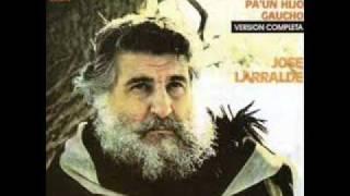 José Larralde - Herencia pa un hijo gaucho
