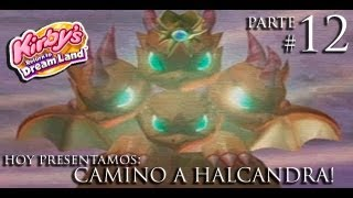 Kirby s return to dreamland ♦ Parte 12 ♦ Camino a Halcandra! thumbnail