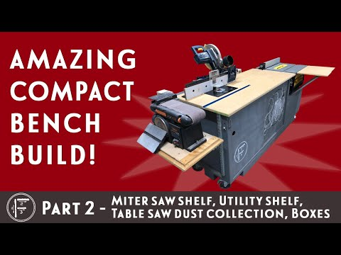 DIY Amazing Compact Workbench - Part 2: Miter Saw Shelf, Utility Shelf, Dust Collection, Boxes