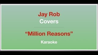 Million Reasons - Lady Gaga - Karaoke