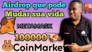 Airdrop da coinmarket que pode mudar sua vida ganhe até 100000 tokens bolo cake na metamask